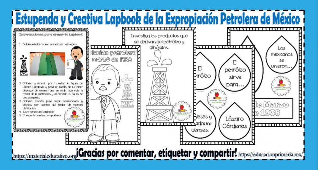 Excelente Y Creativa Lapbook De La Expropiación Petrolera De