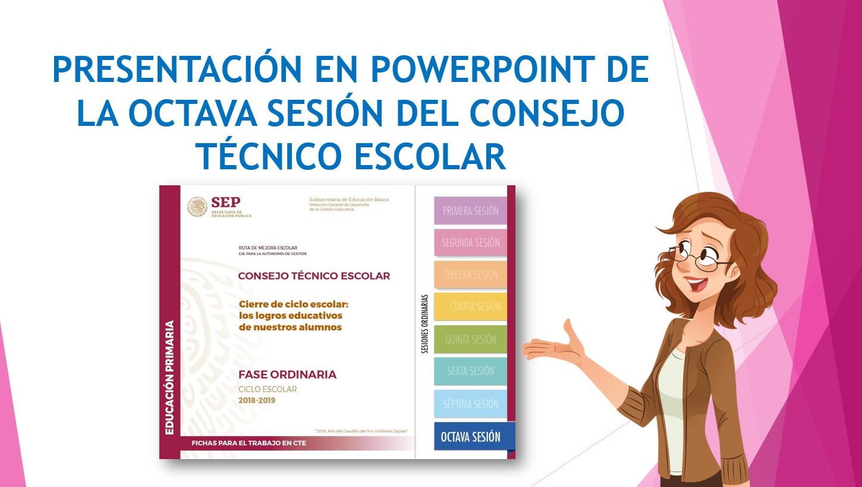 Presentación en PowerPoint de la octava sesión del consejo técnico ...