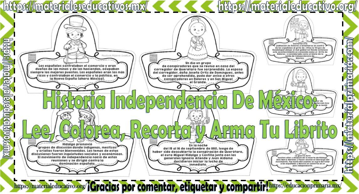 Creativa Historia Independencia De México Lee Colorea