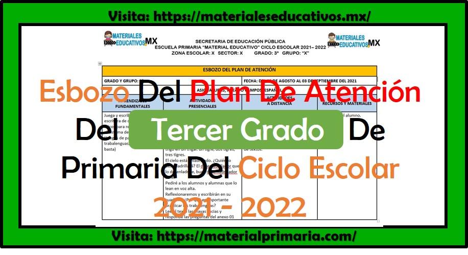 Esbozo del plan de atención para el tercer grado de primaria ciclo escolar 2021 - 2022