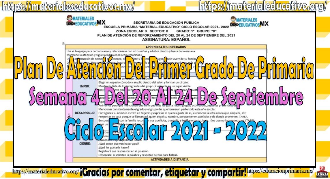 Plan de atención del primer grado de primaria semana 4 del 20 al 24 de septiembre ciclo escolar 2021 - 2022