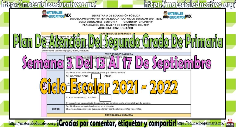 Plan de atención del segundo grado de primaria semana 3 del 13 al 17 de septiembre ciclo escolar 2021 - 2022