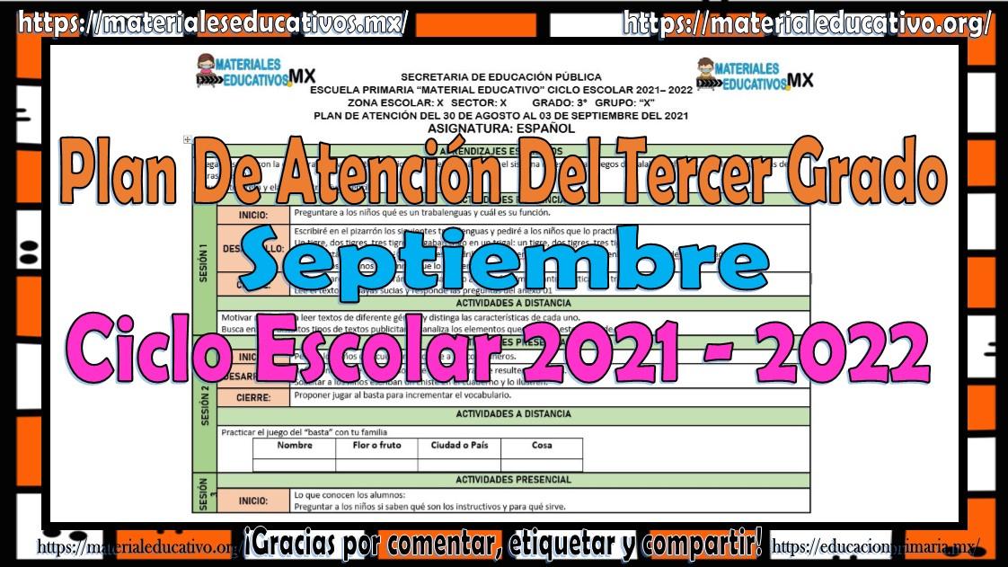 Plan de atención o planeación del tercer grado de primaria ciclo escolar 2021 - 2022