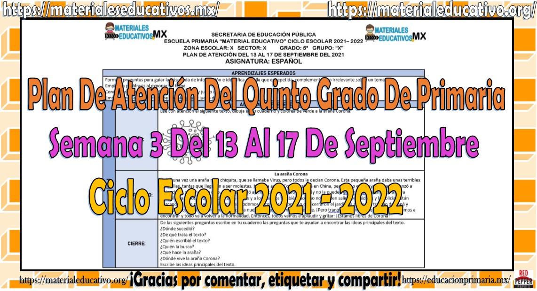 Plan de atención del quinto grado de primaria semana 3 del 13 al 17 de septiembre ciclo escolar 2021 - 2022