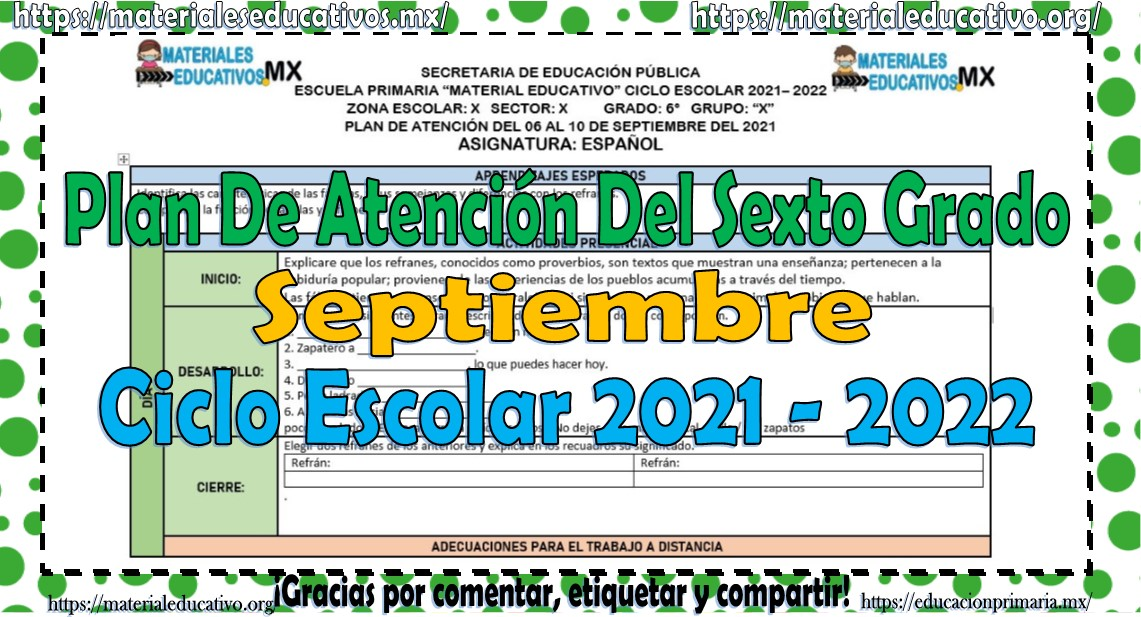 Plan de atención o planeación del sexto grado de primaria ciclo escolar 2021 - 2022