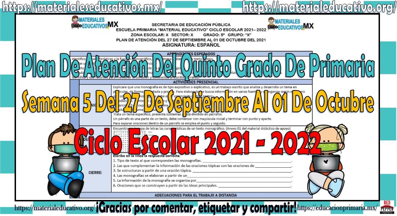 Plan de atención del quinto grado de primaria semana 5 del 27 de septiembre al 01 de octubre ciclo escolar 2021 - 2022
