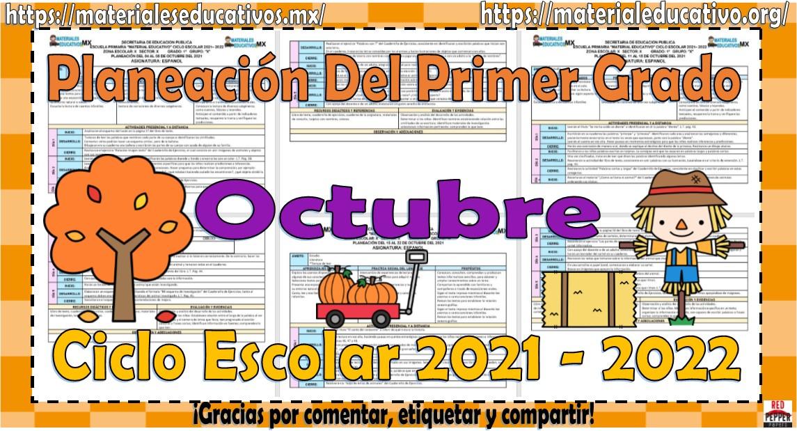 Planeaciones del primer grado de primaria del mes de octubre ciclo escolar 2021 - 2022