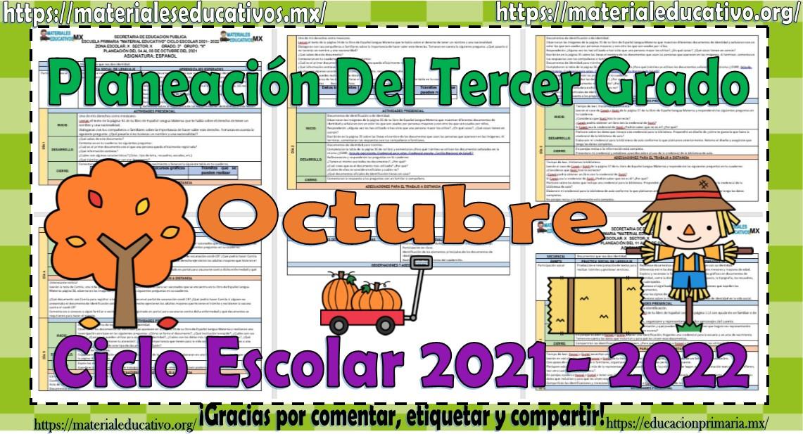Planeaciones del tercer grado de primaria del mes de octubre ciclo escolar 2021 - 2022
