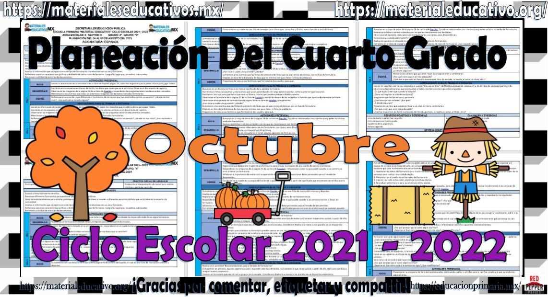 Planeaciones del cuarto grado de primaria del mes de octubre ciclo escolar 2021 - 2022